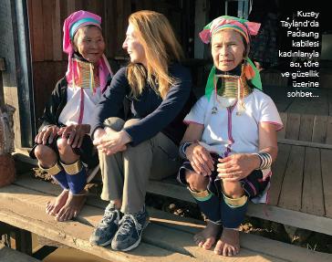 Kuzey Tayland'da Padaung kabilesi kadınlarıyla acı, töre ve güzellik üzerine sohbet...
